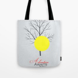 Adventure Awaits You Tote Bag