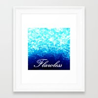 flawless Framed Art Prints featuring FLAWLeSS by 2sweet4words Designs