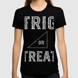 Trig Or Treat - Math Teacher Halloween T-shirt