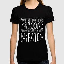Don't Break My Spine! (Inverted) T-shirt