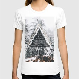 Into the forest I go T-shirt