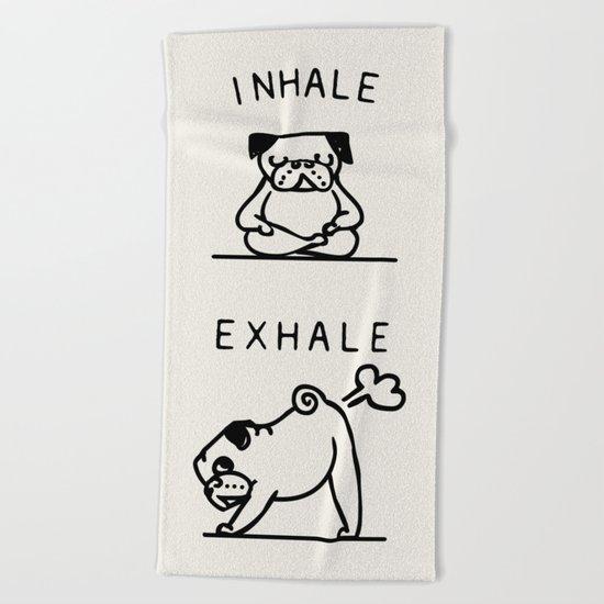Inhale Exhale Pug Beach Towel