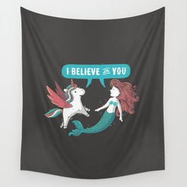 I Believe In You Wall Tapestry