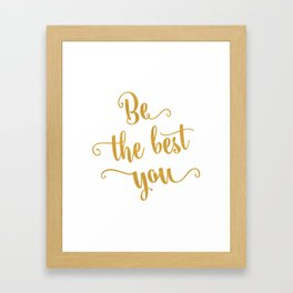 Be the best of you Framed Art Print