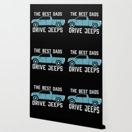 The Best Dads Drive Jeeps Wallpaper