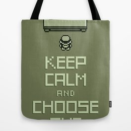 Keep Calm and Choose One Tote Bag