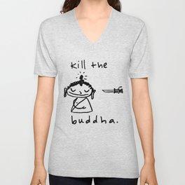 Kill the Buddha Unisex V-Neck