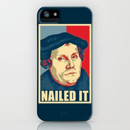 Martin Luther Nailed It iPhone Case