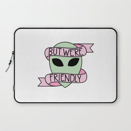 We Are Friendly Laptop Sleeve