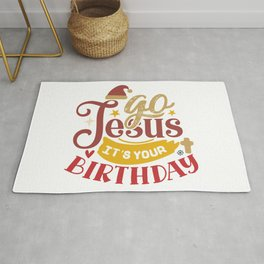 Go Jesus It's Your Birthday Christmas Holiday Rug