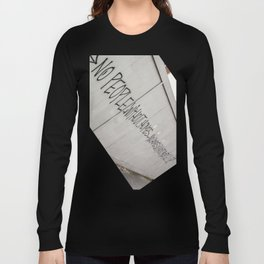 No people without homes, no homes without people.... Long Sleeve T-shirt