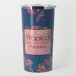 Tropical Paradise: Purple Haze Travel Mug
