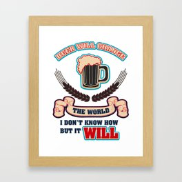the world  - I love beer Framed Art Print