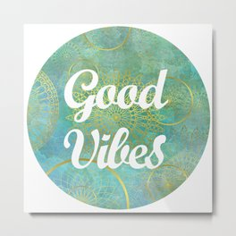Good Vibes - gold and white Metal Print