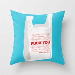 Have a Shitty Day Throw Pillow