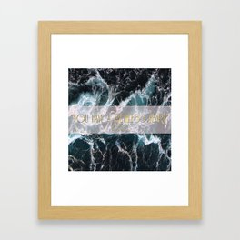 """""""You have a ruthless heart"""" Framed Art Print"""