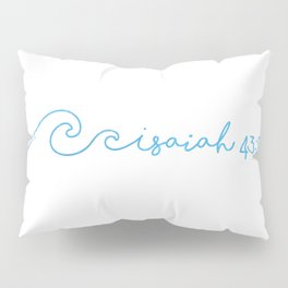 Waves, Isaiah 43:2 Pillow Sham