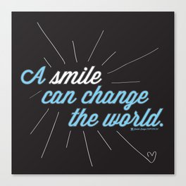 A Smile Can Change The World Canvas Print