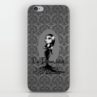 bitch iPhone & iPod Skins featuring I'm Fabulous...bitch by Lagoonartastic