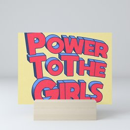 Power To The Girls Mini Art Print