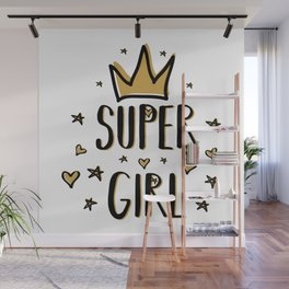 Super girl - funny humor phrases typography illustration Wall Mural