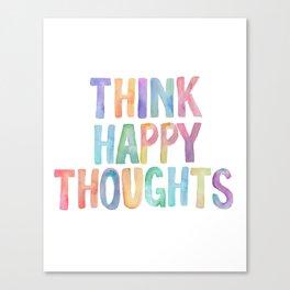 Think Happy Thoughts, Nursery Wall Art Kids Room, Nursery Printables, Baby Girl Nursery Wall Art Canvas Print