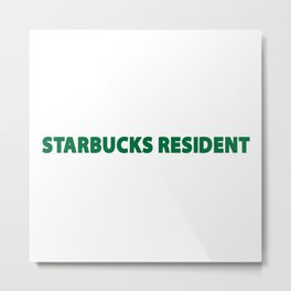 starbucks resident Metal Print