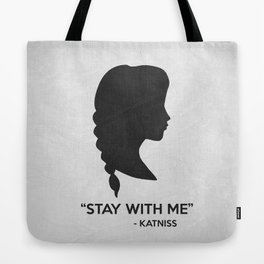 Stay With Me Tote Bag