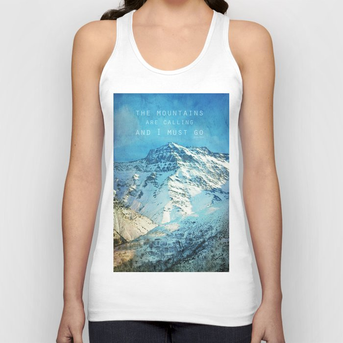 Adventure. The mountains are calling, and I must go. John Muir. Unisex Tanktop