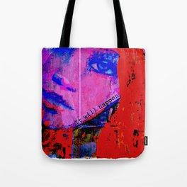 Believe it... Tote Bag