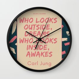 Carl Jung Quote | Who looks outside, dreams; who looks inside, awakes. Wall Clock