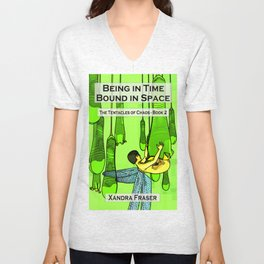 Being in Time, Bound in Space Unisex V-Neck