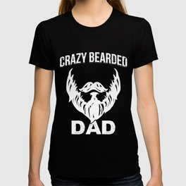 Crazy Bearded Dad T-shirt