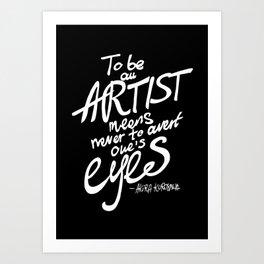 To be an artist... Akira Kurosawa  Art Print