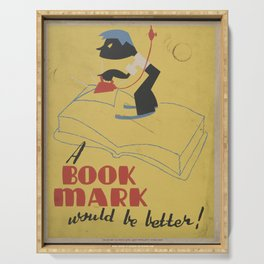 Vintage American WPA Poster - A book mark would be better! (1940) Serving Tray
