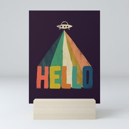 Hello I come in peace Mini Art Print