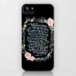 I Will Be With You - Isaiah 43:2 / Black iPhone Case