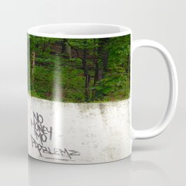No Money, More Problems Coffee Mug