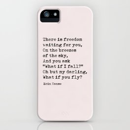 What if you fly? Erin Hanson Quote iPhone Case