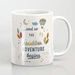 ...and so the adventure begins Coffee Mug
