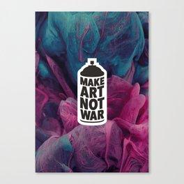 Make Art Not War (reversed) Canvas Print