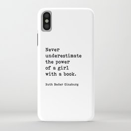 RBG, Never Underestimate The Power Of A Girl With A Book, iPhone Case