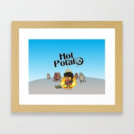 Hot Potato Framed Art Print