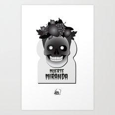 Muerte Miranda Art Print