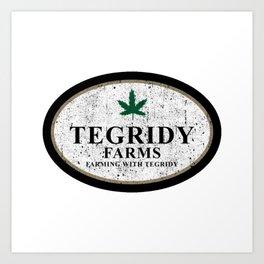 Tegridy Farms Art Print