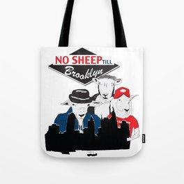 No Sheep Till Brooklyn Tote Bag