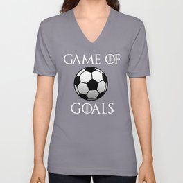 Game Of Goals Cool Soccer Shirt Unisex V-Neck
