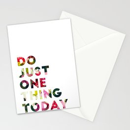 Do Just One Thing Stationery Cards
