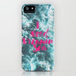 Vitamin Sea iPhone Case
