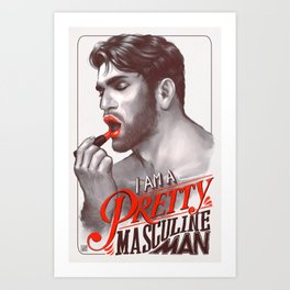 Pretty Masculine Art Print